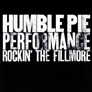 <i>Performance Rockin the Fillmore</i> 1971 live album by Humble Pie
