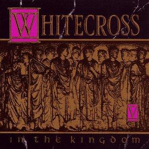 <i>In the Kingdom</i> 1991 studio album by Whitecross