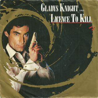 Licence to Kill (song) Theme from 1989 James Bond film Licence to Kill