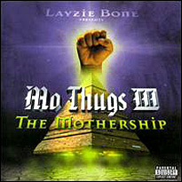 <i>Mo Thugs III: The Mothership</i> 2000 studio album by Mo Thugs