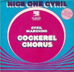 Nice One Cyril 1973 single by Cockerel Chorus