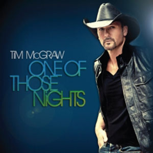 One of Those Nights (Tim McGraw song) 2012 single by Tim McGraw