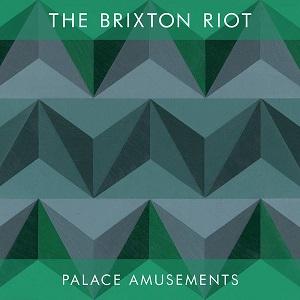 <i>Palace Amusements</i> (album) 2012 studio album by The Brixton Riot