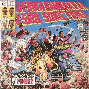 Renegades of Funk 1983 single by Soulsonic Force and Afrika Bambaataa