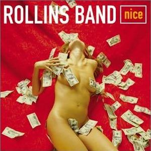 <i>Nice</i> (Rollins Band album) 2001 studio album by Rollins Band