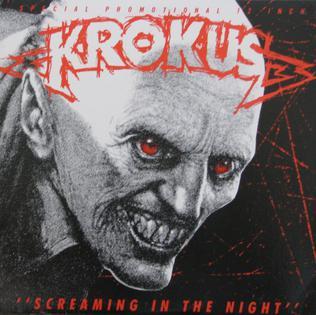 Screaming in the Night 1983 single by Krokus