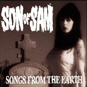 <i>Songs from the Earth</i> 2001 studio album by Son of Sam