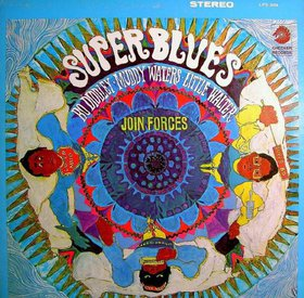 <i>Super Blues</i> 1967 studio album by Bo Diddley, Muddy Waters, Little Walter