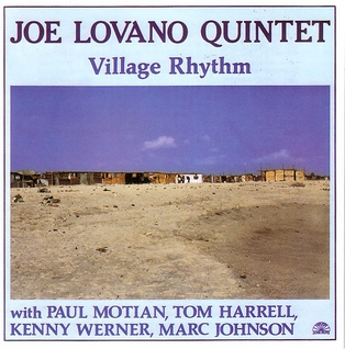<i>Village Rhythm</i> 1988 studio album by Joe Lovano