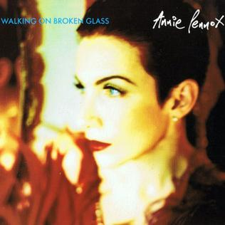 Walking on Broken Glass 1992 single by Annie Lennox