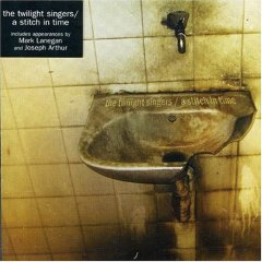 <i>A Stitch in Time</i> (EP) 2006 EP by The Twilight Singers
