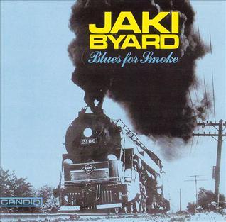 <i>Blues for Smoke</i> 1988 studio album by Jaki Byard