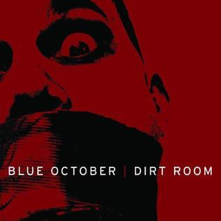 Blue October Dirt Room Karaoke