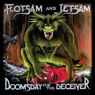 <i>Doomsday for the Deceiver</i> 1986 studio album by Flotsam and Jetsam