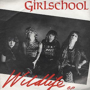 <i>Wildlife</i> (Girlschool EP) EP by British heavy metal band Girlschool