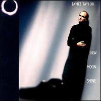 <i>New Moon Shine</i> 1991 studio album by James Taylor