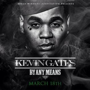 By Any Means (Kevin Gates album) - Wikipedia