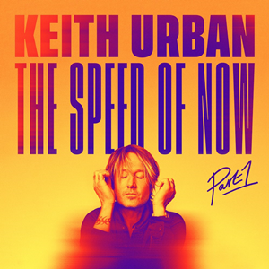<i>The Speed of Now Part 1</i> 2020 studio album by Keith Urban
