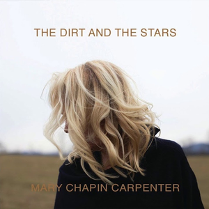 <i>The Dirt and the Stars</i> 2020 studio album by Mary Chapin Carpenter
