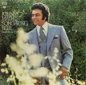<i>Song Sung Blue</i> (album) 1972 studio album by Johnny Mathis