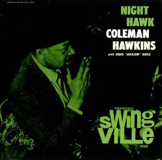 Coleman Hawkins The Hawk Swings