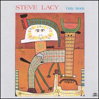 <i>Only Monk</i> 1987 studio album by Steve Lacy
