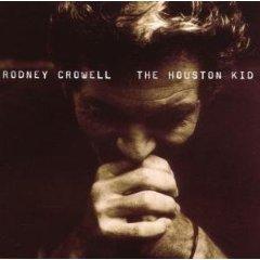 <i>The Houston Kid</i> 2001 studio album by Rodney Crowell