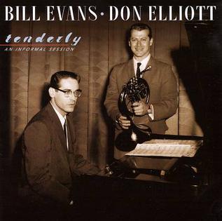 <i>Tenderly: An Informal Session</i> 2001 studio album by Bill Evans and Don Elliott