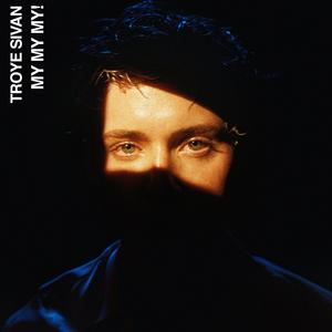Troye Sivan song