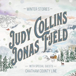 <i>Winter Stories</i> (album) 2019 studio album by Judy Collins, Jonas Fjeld and Chatham County Line