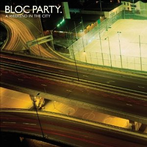 <i>A Weekend in the City</i> 2007 studio album by Bloc Party