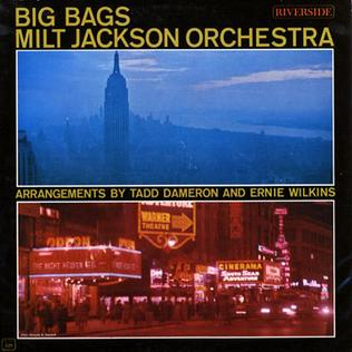 <i>Big Bags</i> 1962 studio album by Milt Jackson Orchestra
