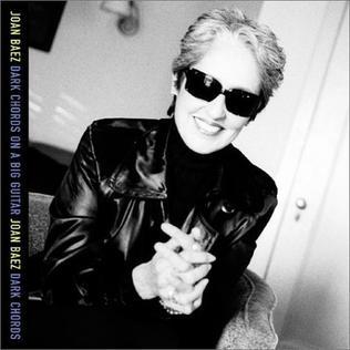 <i>Dark Chords on a Big Guitar</i> 2003 studio album by Joan Baez