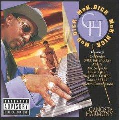 <i>Gangsta Harmony</i> 1999 studio album by Mo B. Dick