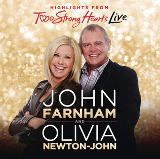 <i>Two Strong Hearts Live</i> 2015 live album by John Farnham and Olivia Newton-John