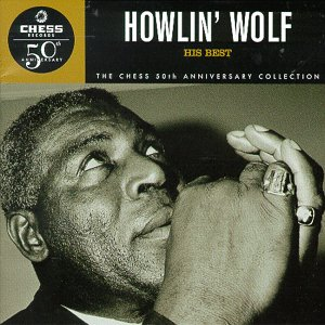 <i>His Best</i> (Howlin Wolf album) 1997 greatest hits album by Howlin Wolf