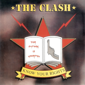 Know Your Rights 1982 single by The Clash