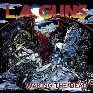 <i>Waking the Dead</i> (album) album by L.A. Guns