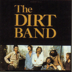 <i>The Dirt Band</i> (album) 1978 studio album by Nitty Gritty Dirt Band