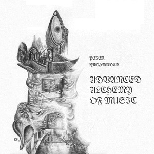 <i>Advanced Alchemy of Music</i> 1994 studio album by Peter Frohmader