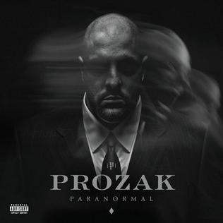 <i>Paranormal</i> (Prozak album) 2012 studio album by Prozak