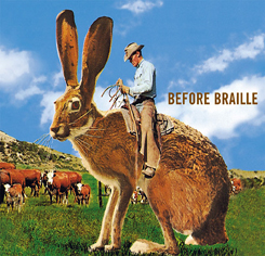 <i>Cattle Punching on a Jack Rabbit</i> extended play by Before Braille