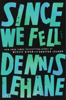 Since We Fell (Lehane, 2017).jpg