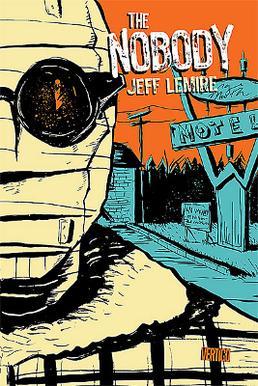 Џеф Лемир - Изгубљени пси The_Nobody_cover11672_400x600