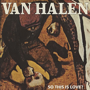 Van_Halen_-_So_This_Is_Love%3F.jpg