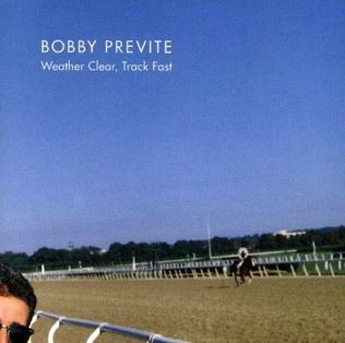 <i>Weather Clear, Track Fast</i> 1991 studio album by Bobby Previte