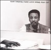 <i>Wheres Your Cup?</i> 1997 studio album by Henry Threadgill