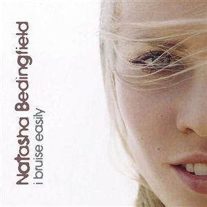 I Bruise Easily 2005 single by Natasha Bedingfield