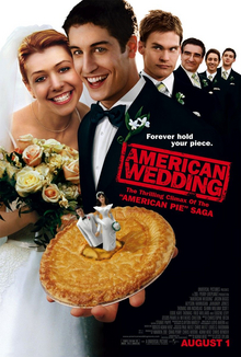 The infamous pie from the first movie takes the place of a traditional wedding cake, providing a series in-joke. Stifler's position behind Jim on the poster represents the character's ascended prominence in the film.