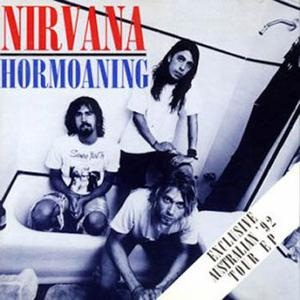 <i>Hormoaning</i> 1992 EP by Nirvana